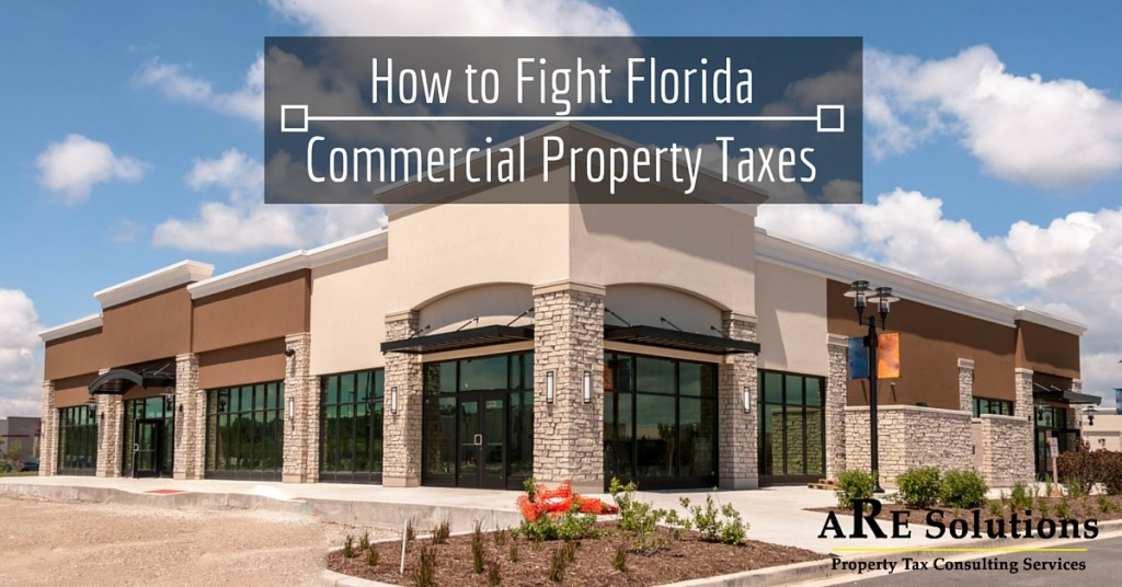 How to Fight Florida Commercial Property Taxes